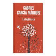 La Hojarasca - Gabriel García Márquez - Literatura Random House