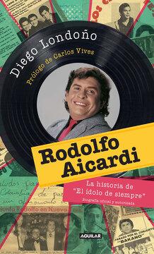 portada Rodolfo Aycardi el Idolo de Siempre