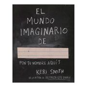 El Mundo Imaginario de - Keri Smith - Paidos