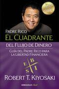 El Cuadrante del Flujo de Dinero: Guía del Padre Rico Para la Libertad Financiera (Clave) - Robert T. Kiyosaki - Debolsillo