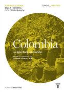 Colombia. La Apertura al Mundo. Tomo 3 (1880-1930) - Varios Autores - Taurus