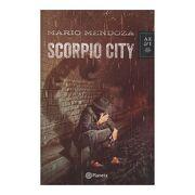 Scorpio City - nva Presentacion - Mario Mendoza - Planeta