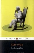 Cuentos Completos - Mark Twain - Penguin Clásicos