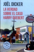 La Verdad Sobre el Caso Harry Quebert - Joël Dicker - Debolsillo