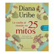 La Vuelta al Mundo en 25 Mitos 2 cd - Diana Uribe - Sudamericana