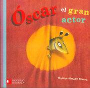 Óscar el Gran Actor - Marcos Almada Rivero - Promolibro