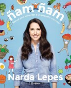 Ñam Ñam. Manual Para Alimentar a un Pequeño Omnivoro - Lepes - Planeta