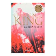 Zona Muerta, la - Stephen King - Penguin Random House