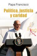 Política, Justicia y Caridad. El Papa Francisco Habla a los Políticos (Dbolsillo nº 873) - Papa Francisco - Palabra