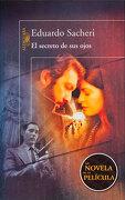 Secreto de sus Ojos, el - Eduardo Sacheri - Alfaguara