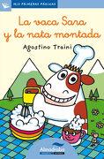La Vaca Sara y la Nata Montada-Lc- - Agostino Traini - Almadraba Infantil Y Juvenil