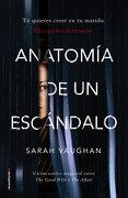 Anatomia de un Escandalo - Sarah Vaughan - Roca Editorial