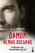 Damon. Almas Oscuras: Crónicas Vampíricas vi (Booket Logista) - L.J. Smith - Booket