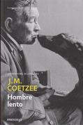 Hombre Lento - J.M. Coetzee - Penguin Random House