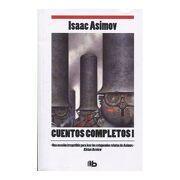 Cuentos Completos i (Isaac Asimov) - Isaac Asimov - B De Bolsillo