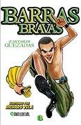 Barras Bravas - Juan Carlos Quezadas - Ediciones Barataria
