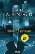 Juegos de Ingenio - John Katzenbach - B De Bolsillo