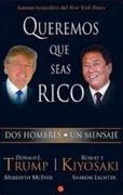 Queremos que Seas Rico - Donald Trump - Aguilar