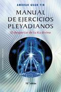 Manual de Ejercicios Pleyadianos - Amorah Quan Yin - Obelisco