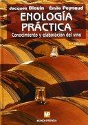 Enología Práctica: Conocimiento y Elaboración del Vino - Jacques Blouin - Ediciones Mundi-Prensa
