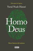 Homo Deus: Breve Historia del Mañana - Yuval Noah Harari - Debate