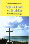Seguir a Cristo en la Misión - Sebastian Karotemprel - Editorial Verbo Divino