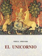 El Unicornio - Odell Shepard - Olaneta