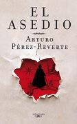 El Asedio (Fuera Coleccion Alfaguara Adultos) - Arturo Pérez-Reverte - Alfaguara