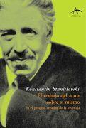El Trabajo del Actor Sobre sí Mismo en el Proceso Creador de la Vivencia (Artes Escénicas) - Konstantin Stanislavski - Alba