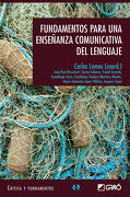 Fundamentos Para una Enseñanza Comunicativa del Lenguaje - Carlos Lomas - Grao