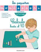 Los Pequeños Montessori. Calculo Hasta el 10 - Vv., Aa., Vv. Aa. - Magazzini Salani