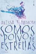 Somos Polvo de Estrellas - Anissa B. Damom - Ediciones Kiwi