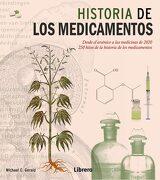 La Historia de los Medicamentos - Michael C. Gerald - Librero