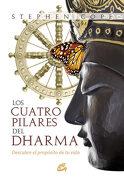 Los Cuatro Pilares del Dharma - Stephen Cope - Gaia Ediciones