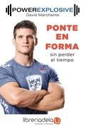 Ponte en Forma sin Perder el Tiempo - David Marchante Domingo - Ediciones Martínez Roca