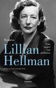 Una Mujer con Atributos: Prólogo de Ángeles González Sinde (Lumen) - Lillian Hellman - Lumen