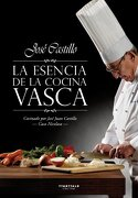 La Esencia de la Cocina Vasca - José Castillo Mateos - Ttarttalo