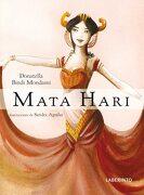 Mata Hari - Donatella Bindi Mondaini - Laberinto
