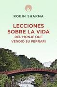 Lecciones Sobre la Vida del Monje que Vendió su Ferrari (Clave) - Robin Sharma - Debolsillo