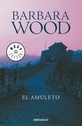El Amuleto - Barbara Wood - Debolsillo