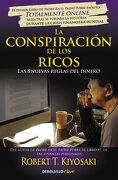 La Conspiración de los Ricos: Las 8 Nuevas Reglas del Dinero (Clave) - Robert T. Kiyosaki - Debolsillo
