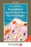 Cuestiones Fundamentales de Sociología - Georg Simmel - Gedisa