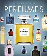 Atlas Ilustrado de los Perfumes - Iohana Gutiérrez,Svetlana Sakharova,Anniek O'calley - Susaeta