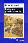 Escuelas y Justicia Social - Raewyn Connell - Ediciones Morata