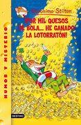 Por mil Quesos de Bola-- he Ganado la Lotorratón! - Geronimo Stilton - Planeta