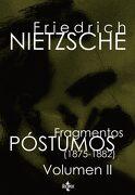 Fragmentos Póstumos (1875-1882): Volumen ii (Filosofía - Filosofía y Ensayo) - Friedrich Nietzsche - Tecnos