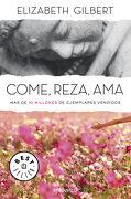 Come, Reza, ama - Elizabeth Gilbert - Debolsillo