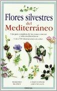 Flores Silvestres del Mediterráneo - Christopher Grey-Wilson,Marjorie Blamey - Omega