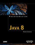 Java 8 - Rogers Cadenhead - Anaya Multimedia