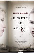 Secretos del Arenal (Algaida Literaria - Premio Ateneo de Sevilla) - Félix González Modroño - Algaida